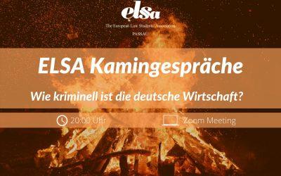 ELSA-Kamingespräche: Wie kriminell ist die deutsche Wirtschaft?