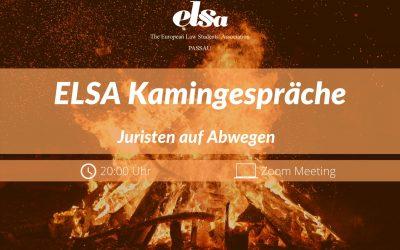 ELSA-Kamingespräche: Juristen auf Abwegen